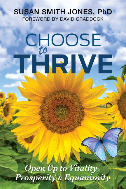 Choose To Thrive - Susan Smith Jones